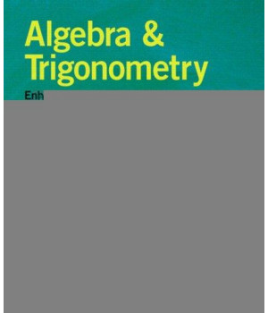 Algebra and Trigonometry Enhanced With Graphing Utilities (4th Edition)
