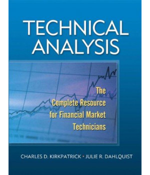 Technical Analysis: The Complete Resource for Financial Market Technicians