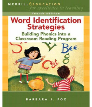 word identification strategies: building phonics into a classroom reading program (4th edition)