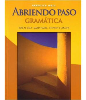 Abriendo Paso: Gramatica, Student Edition