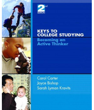 Keys to College Studying: Becoming an Active Thinker (2nd Edition)