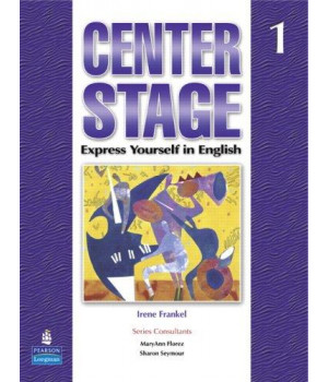 Center Stage 1: Express Yourself in English, Student Book