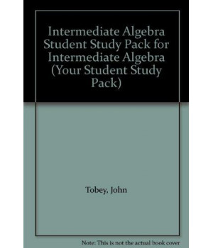 intermediate algebra student study pack for intermediate algebra (your student study pack)