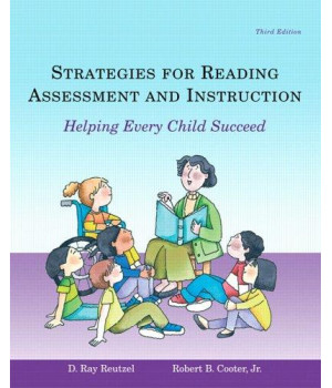 Strategies for Reading Assessment and Instruction: Helping Every Child Succeed (3rd Edition)
