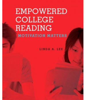 Empowered College Reading: Motivation Matters