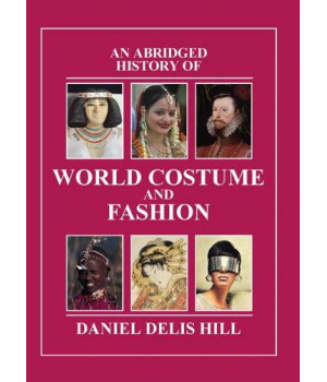 Abridged History of World Costume and Fashion