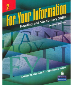 For Your Information 2: Reading and Vocabulary Skills, Second Edition