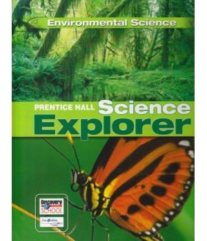 SCIENCE EXPLORER ENVIRONMENTAL SCIENCE STUDENT EDITION 2007C