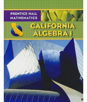 Algebra 1 - California Edition (Prentice Hall Mathematics)