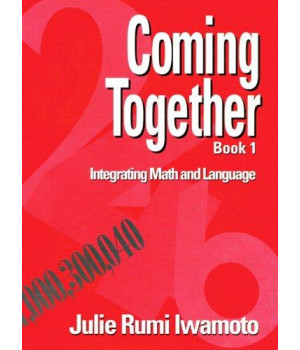 Coming Together Book 1: Integrating Math and Language