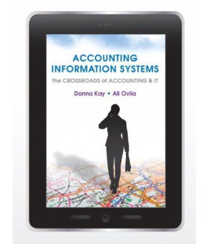 Accounting Information Systems: The Crossroads of Accounting and IT