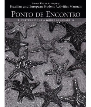 Answer Key to Student Activities Manual for Ponto de Encontro: Portuguese as a World Language