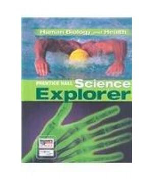 SCIENCE EXPLORER C2009 BOOK D STUDENT EDTION HUMAN BIOLOGY AND HEALTH (Prentice Hall Science Explorer)