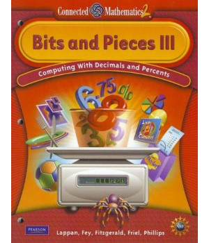 CONNECTED MATHEMATICS GRADE 6 STUDENT EDITION BITS & PIECES III