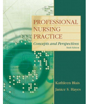 Professional Nursing Practice: Concepts and Perspectives (6th Edition)