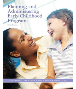 Planning and Administering Early Childhood Programs (9th Edition)