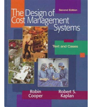 Design of Cost Management Systems (2nd Edition)