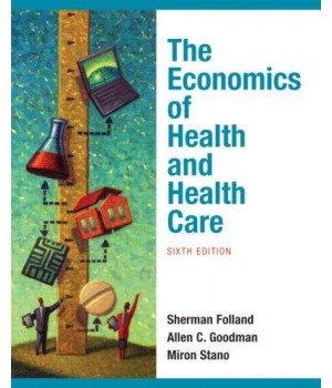 The Economics of Health and Health Care (6th Edition)