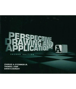 Perspective Drawing and Applications (2nd Edition)