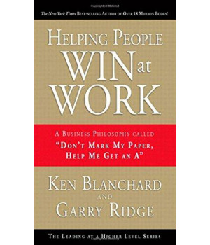 Helping People Win at Work: A Business Philosophy Called \
