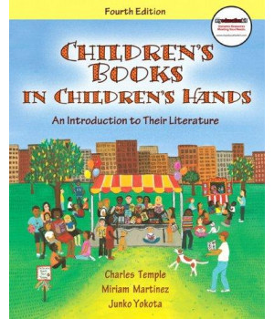 Children\'s Books in Children\'s Hands: An Introduction to Their Literature (with MyEducationKit) (4th Edition) (MyEducationKit Series)