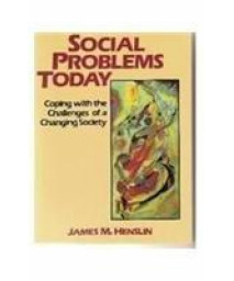 Social Problems Today: Crisis, Conflicts and Challenges