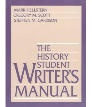 The History Student Writer\'s Manual