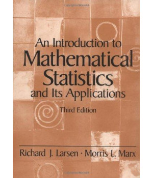 An Introduction to Mathematical Statistics and Its Applications (3rd Edition)