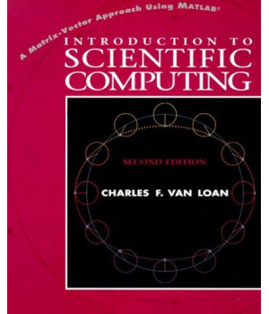 Introduction to Scientific Computing: A Matrix-Vector Approach Using MATLAB (2nd Edition)