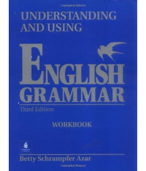 Understanding and Using English Grammar Workbook, Third Edition