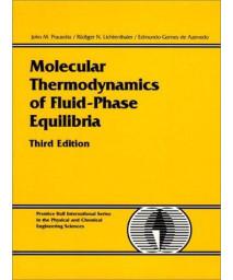 Molecular Thermodynamics of Fluid-Phase Equilibria (3rd Edition)