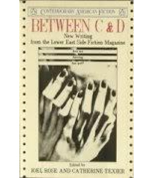 Between C and D: An Anthology (Contemporary American fiction)