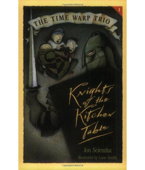 Knights of the Kitchen Table (The Time Warp Trio)
