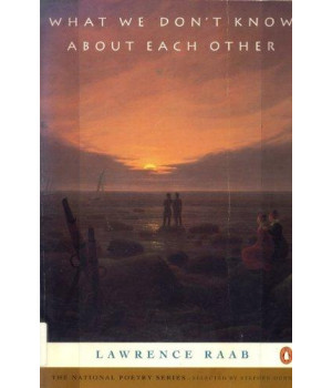 What We Don't Know about Each Other (National Poetry Series)