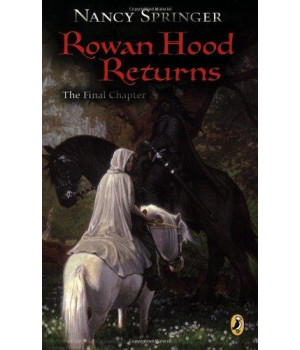 Rowan Hood Returns: The Final Chapter