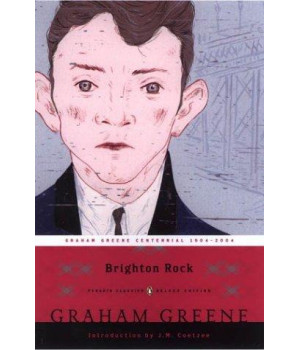 Brighton Rock (Penguin Classics Deluxe Edition)