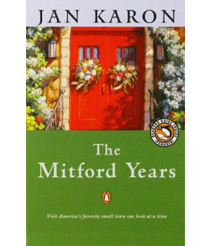 The Mitford Years, Books 1-6 (At Home in Mitford / A Light in the Window / These High, Green Hills / Out to Canaan / A New Song / A Common Life)