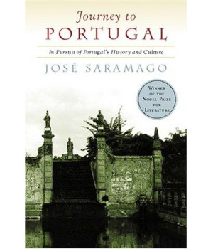 Journey to Portugal: In Pursuit of Portugal\'s History and Culture