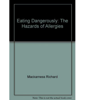 Eating dangerously: The hazards of allergies
