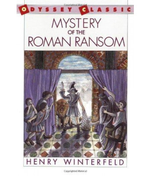 mystery of the roman ransom (odyssey classic)