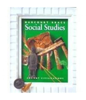 Ancient Civilizations (Harcourt Brace Social Studies) (Harcourt School Publishers Social Studies)