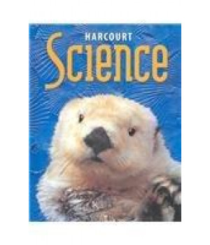 Harcourt Science: Student Edition  Grade 1 2002