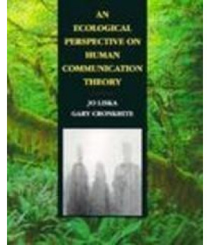 An Ecological Perspective on Human Communication Theory