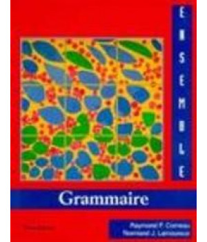 Ensemble  Grammaire: An Integrated Approach to French (English and French Edition)