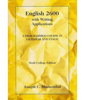 English 2600 with Writing Applications: A Programmed Course in Grammar and Usage (College Series)