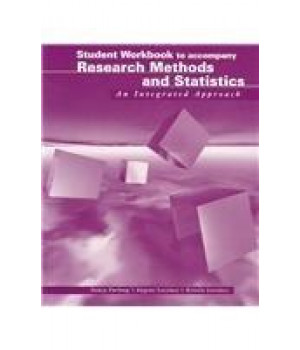 Student Workbook to accompany  Research Methods and Statistics: An Integrated Approach