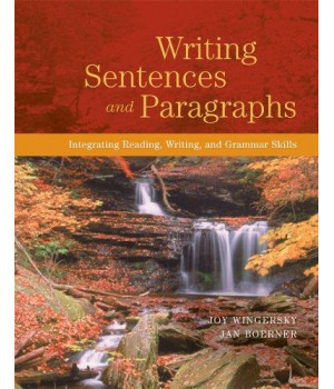 Writing Sentences and Paragraphs: Integrating Reading, Writing, and Grammar Skills
