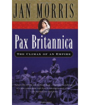 Pax Britannica: Climax of an Empire