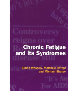 Chronic Fatigue and Its Syndromes