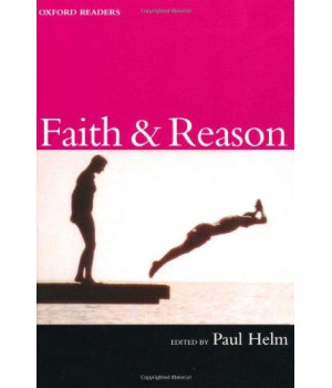 Faith and Reason (Oxford Readers)